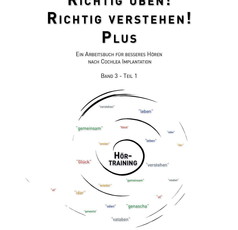 RICHTIG ÜBEN! RICHTIG VERSTEHEN BAND 3 - Teil1